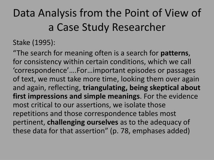 Data Analysis from the Point of View of a Case Study Researcher