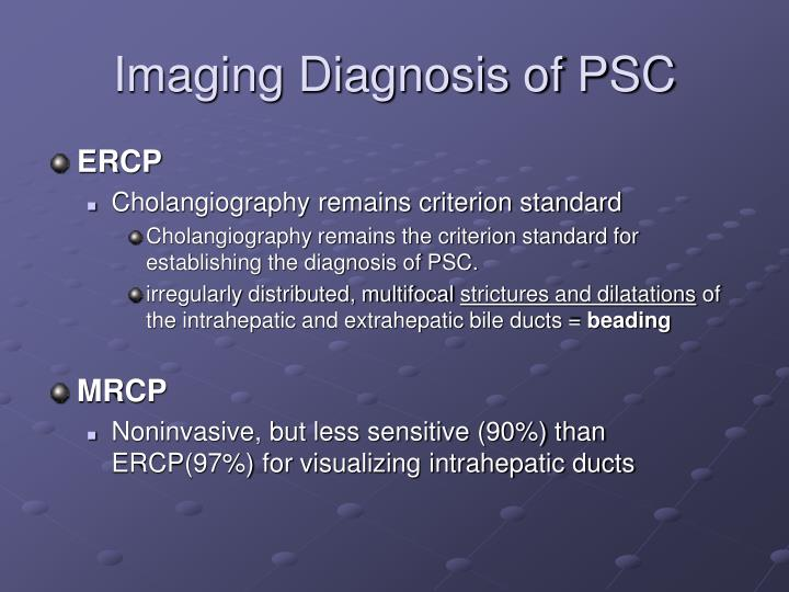 Imaging Diagnosis of PSC