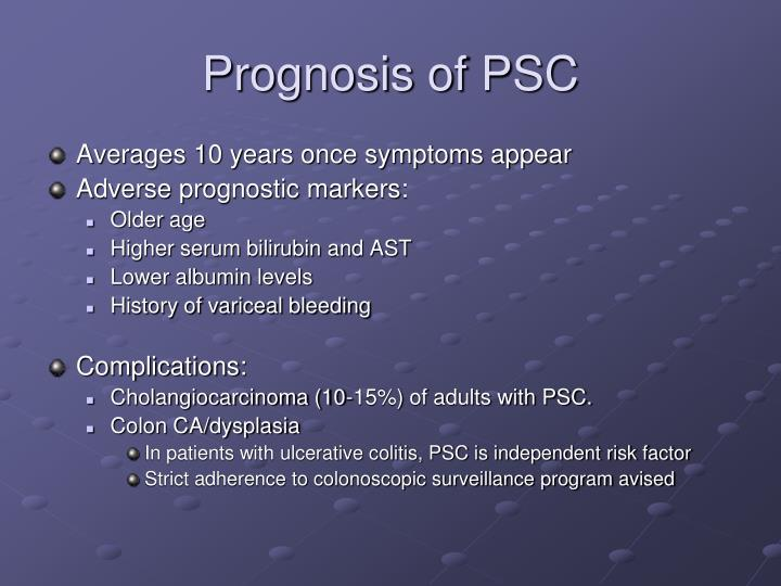 Prognosis of PSC