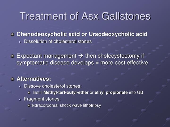 Treatment of Asx Gallstones