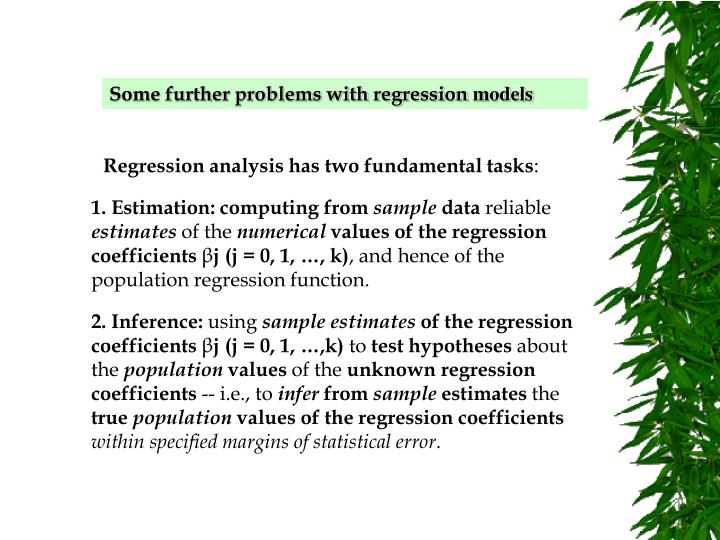 Some further problems with regression