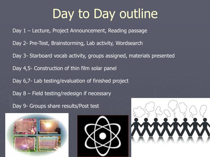 Day to Day outline