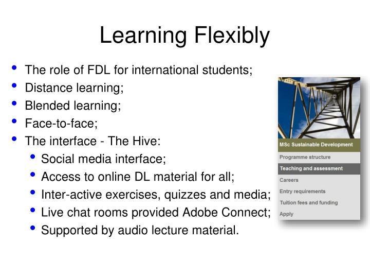 Learning Flexibly
