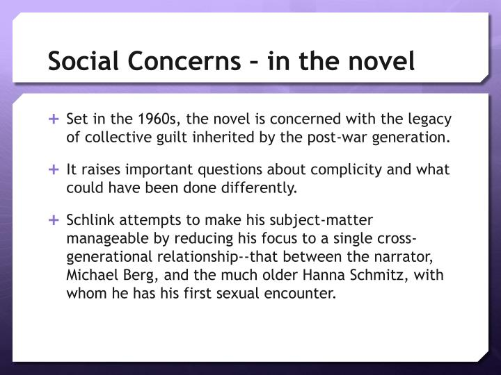 social concerns in the novel the Transcript of social concerns of the 1980s patricia li & kiana smith social changes in the 80s health, education, and cities in crises the equal rights struggle the fight for rights continues health issues aids (acquired immune deficiency syndrome) began in 60s and spread rapidly virus destroys.