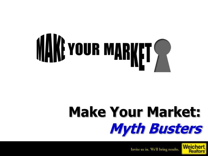make your market myth busters n.