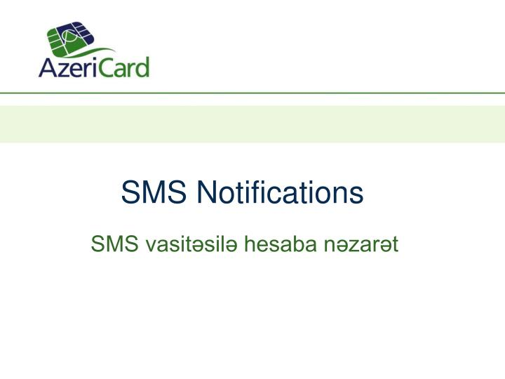 sms notifications n.
