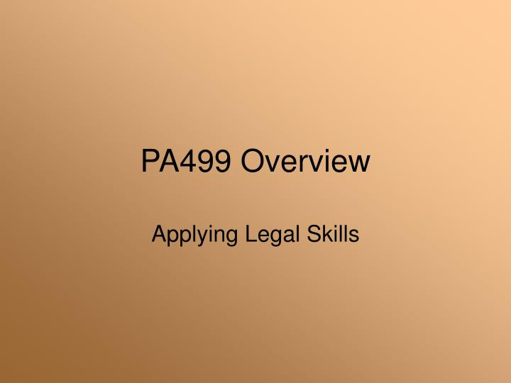 Pa499 overview