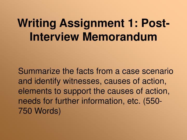 Writing assignment 1 post interview memorandum