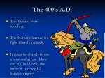 the 400 s a d