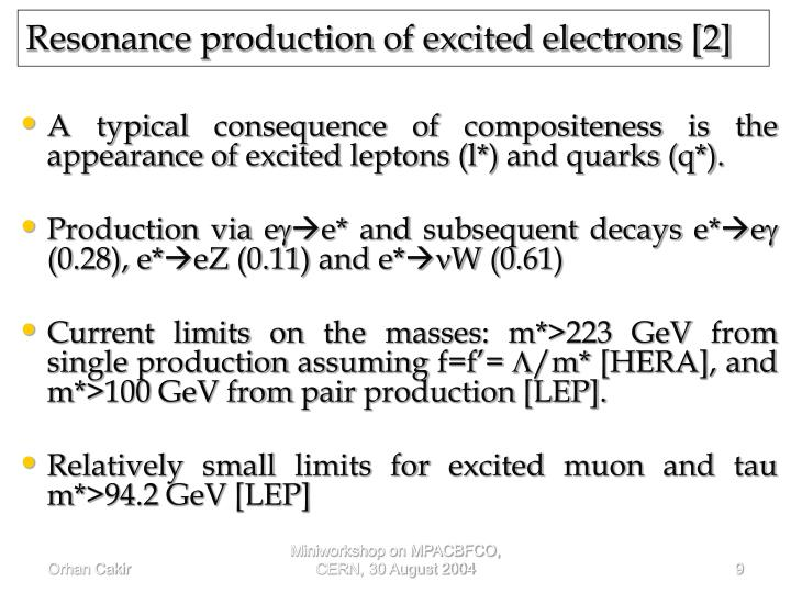 Resonance production of excited electrons [2]