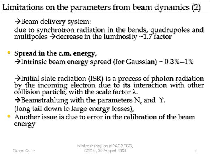 Limitations on the parameters from beam dynamics (2)