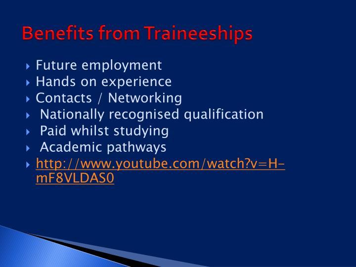 Benefits from Traineeships