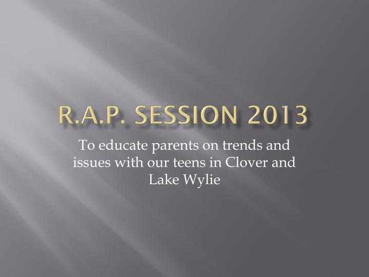 r a p session 2013 n.