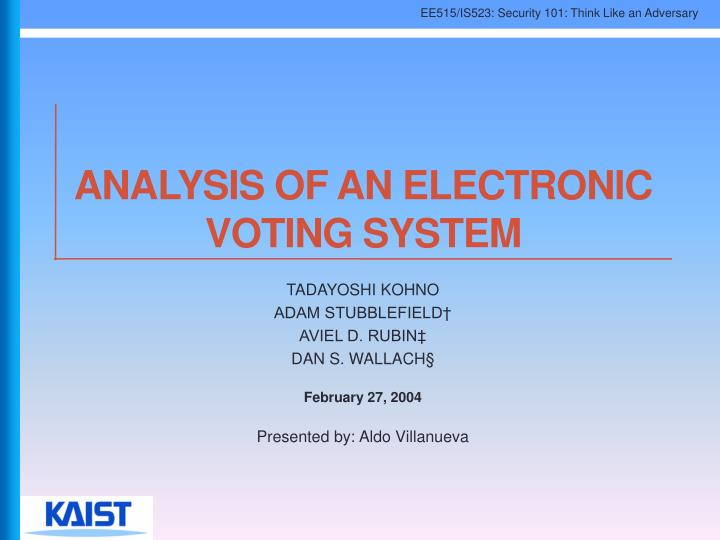 analysis of an electronic voting system n.