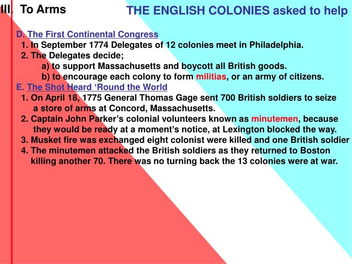 THE ENGLISH COLONIES asked to help