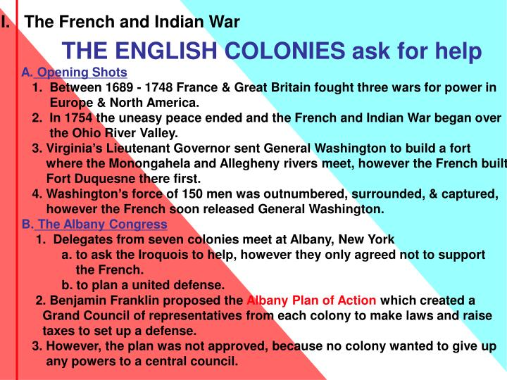 I.   The French and Indian War