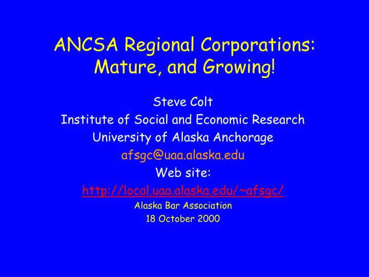 ancsa regional corporations mature and growing n.