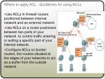 where to apply acl guidelines for using acls