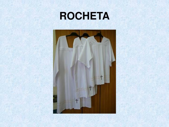 ROCHETA