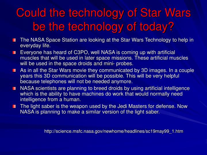 Could the technology of Star Wars be the technology of today?