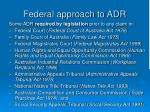 federal approach to adr