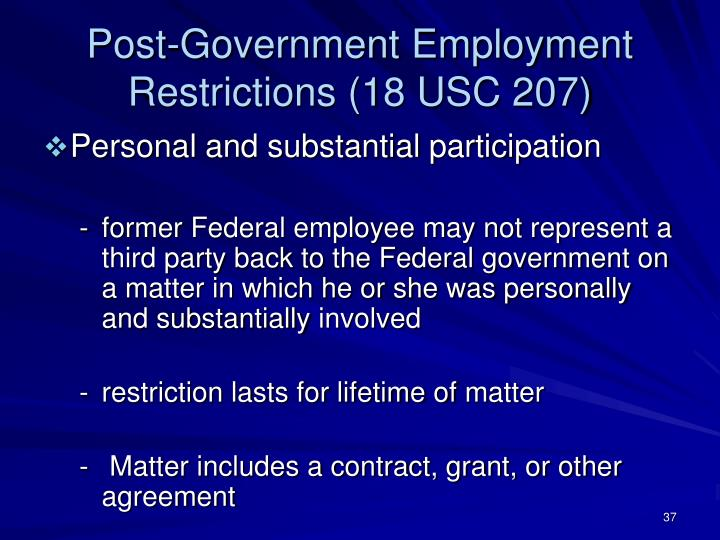 Post-Government Employment Restrictions (18 USC 207)