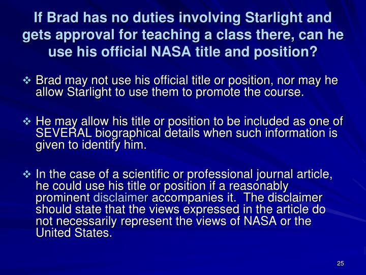 If Brad has no duties involving Starlight and gets approval for teaching a class there, can he