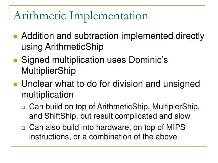 Arithmetic Implementation