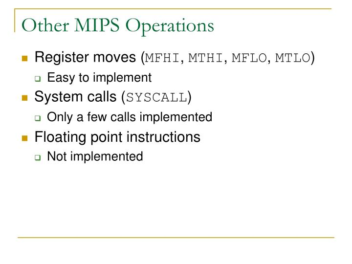 Other MIPS Operations