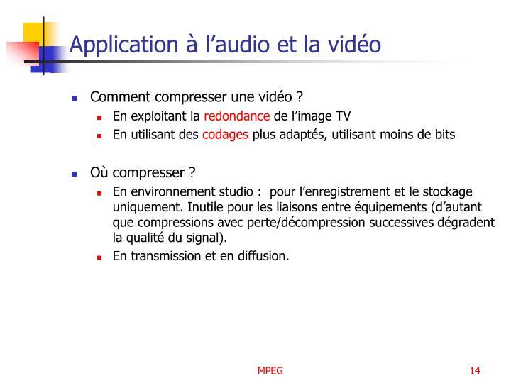 Application à l'audio et la vidéo