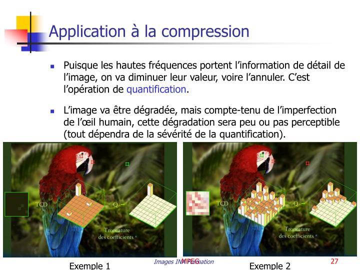 Application à la compression