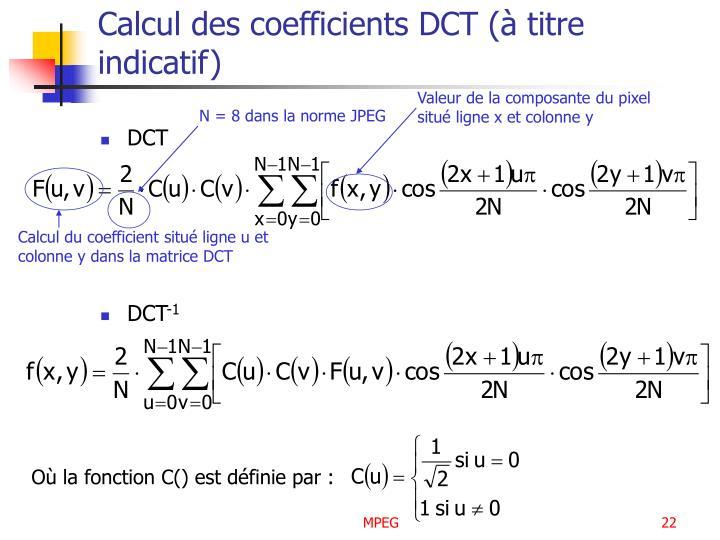 Calcul des coefficients DCT (à titre indicatif)