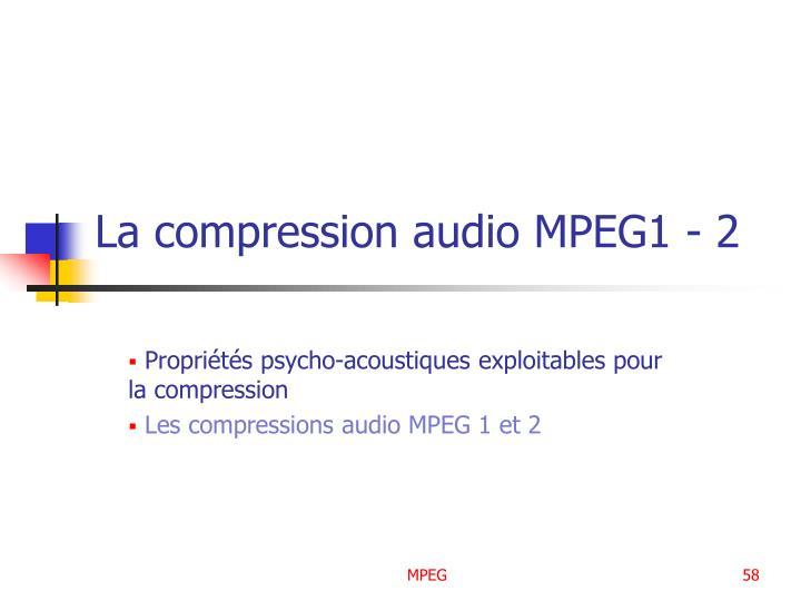 La compression audio MPEG1 - 2