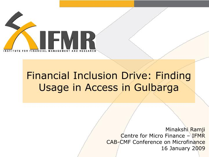 Financial inclusion drive finding usage in access in gulbarga