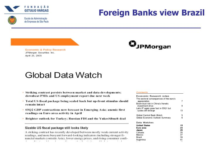 Foreign Banks view Brazil