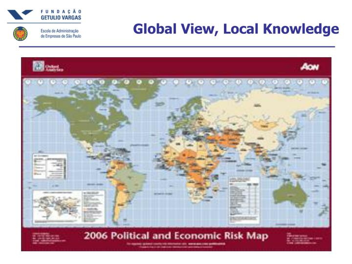 Global view local knowledge