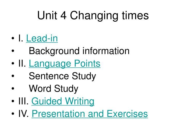 unit 4 changing times n.