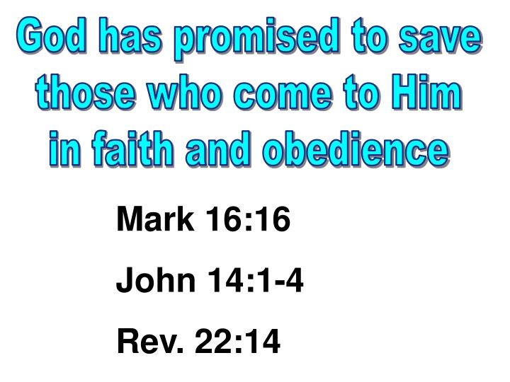 God has promised to save