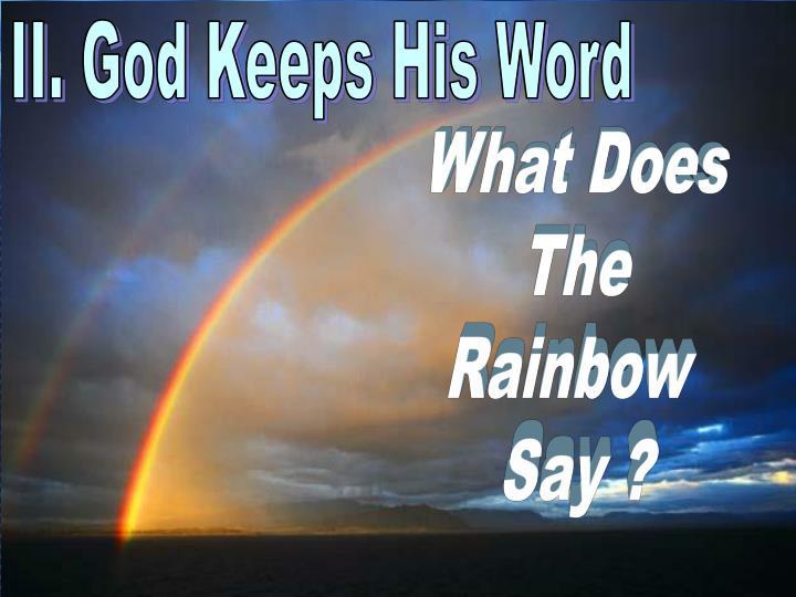 II. God Keeps His Word