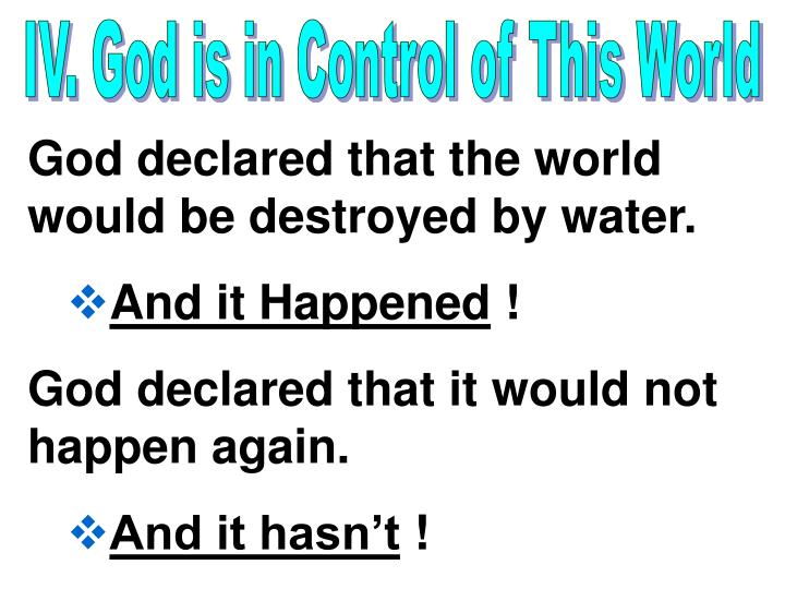 IV. God is in Control of This World