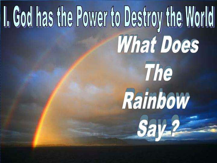 I. God has the Power to Destroy the World