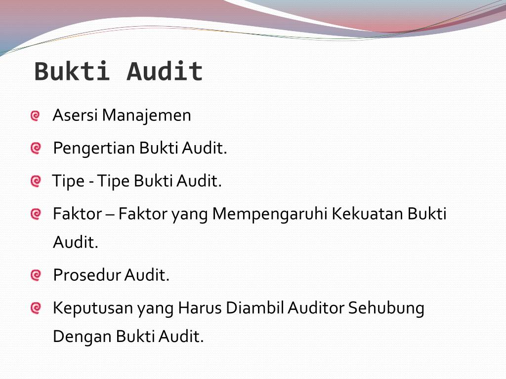 Ppt Bukti Audit Powerpoint Presentation Free Download Id 5509074