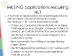 musing applications requiring hlt