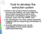 tools to develop the extraction system