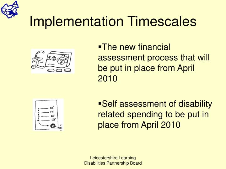 Implementation Timescales