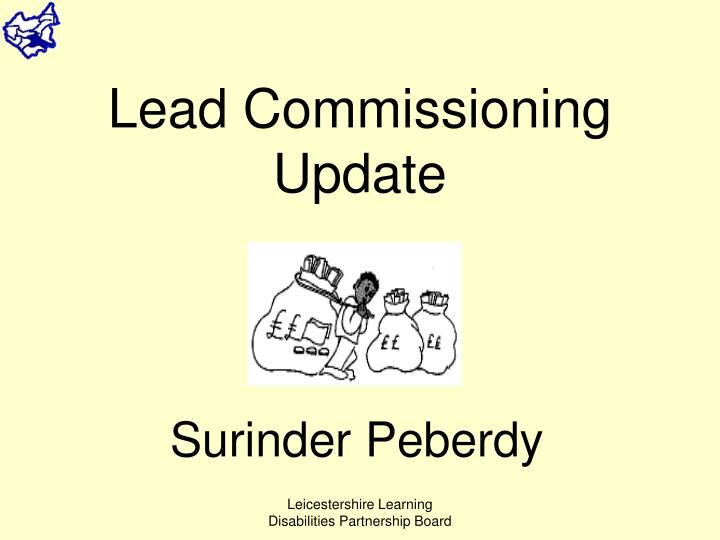 Lead Commissioning Update