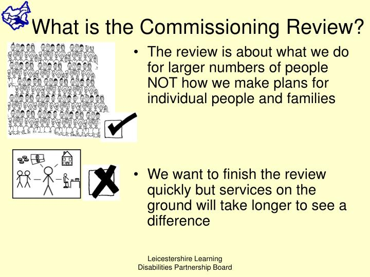 What is the Commissioning Review?