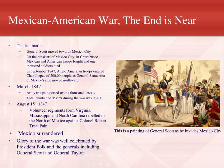 Mexican-American War, The End is Near