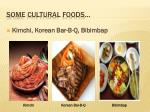 some cultural foods