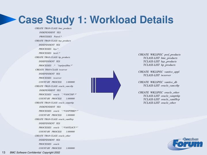 Case Study 1: Workload Details